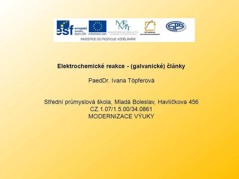 Elektrochemické reakce - (galvanické) články
