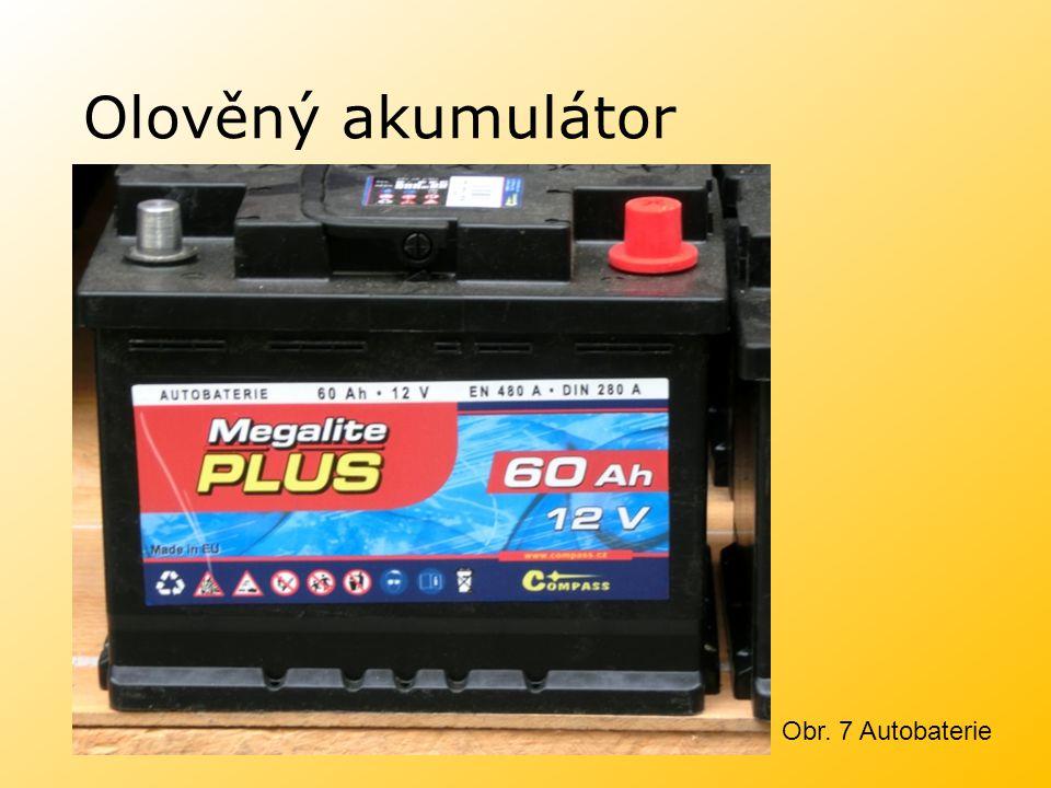 Olověný akumulátor Obr. 7 Autobaterie