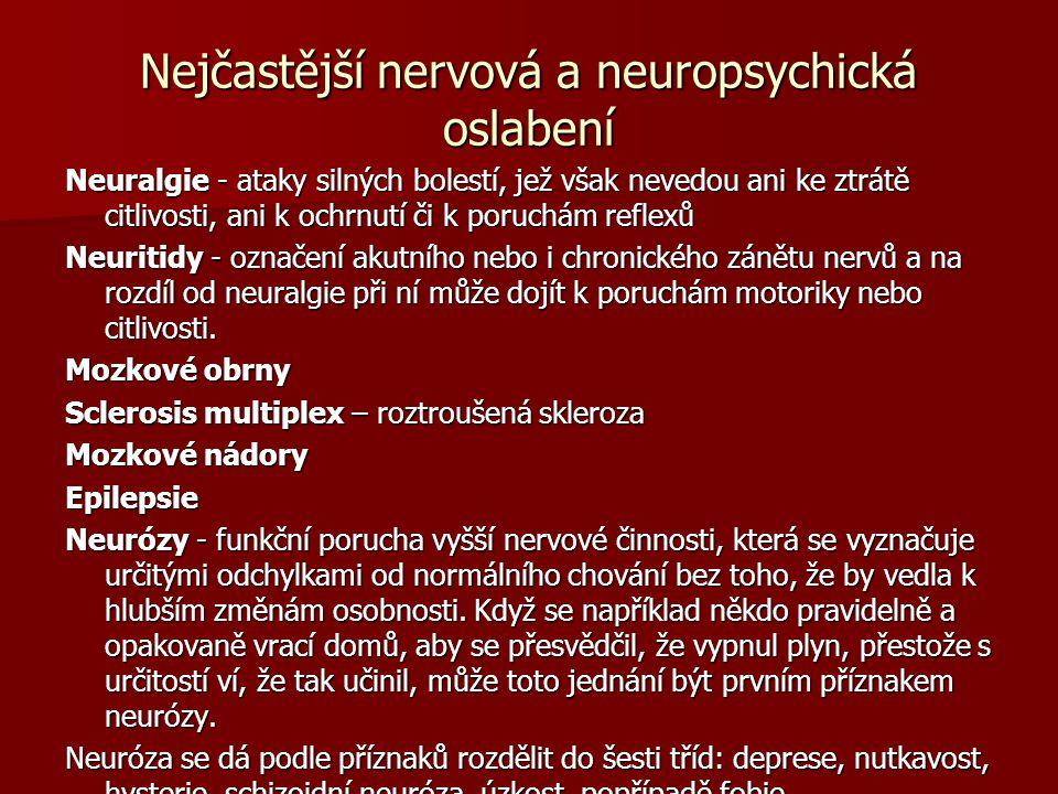 Nejčastější nervová a neuropsychická oslabení