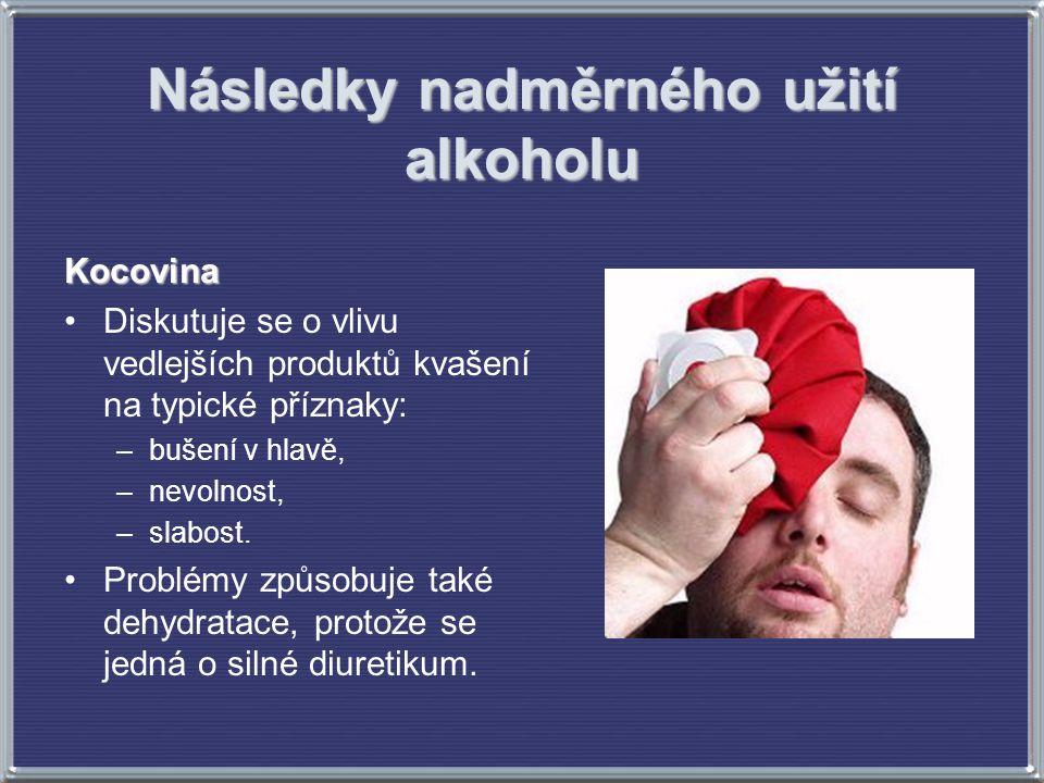 Následky nadměrného užití alkoholu