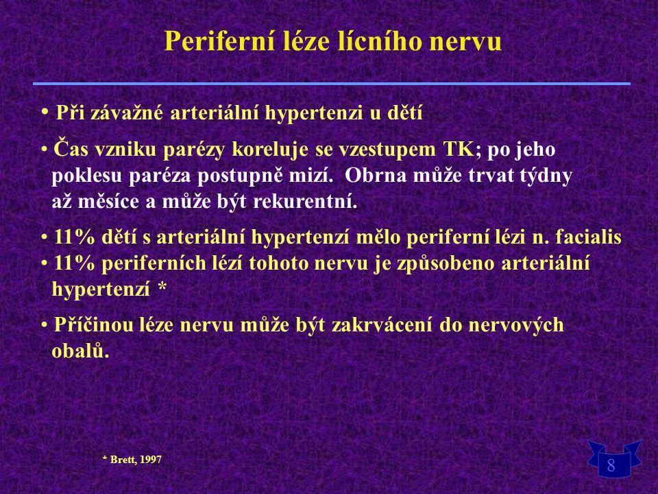 Periferní léze lícního nervu