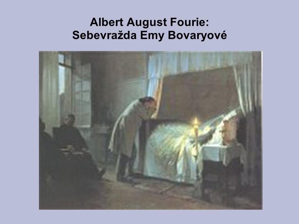Albert August Fourie: Sebevražda Emy Bovaryové