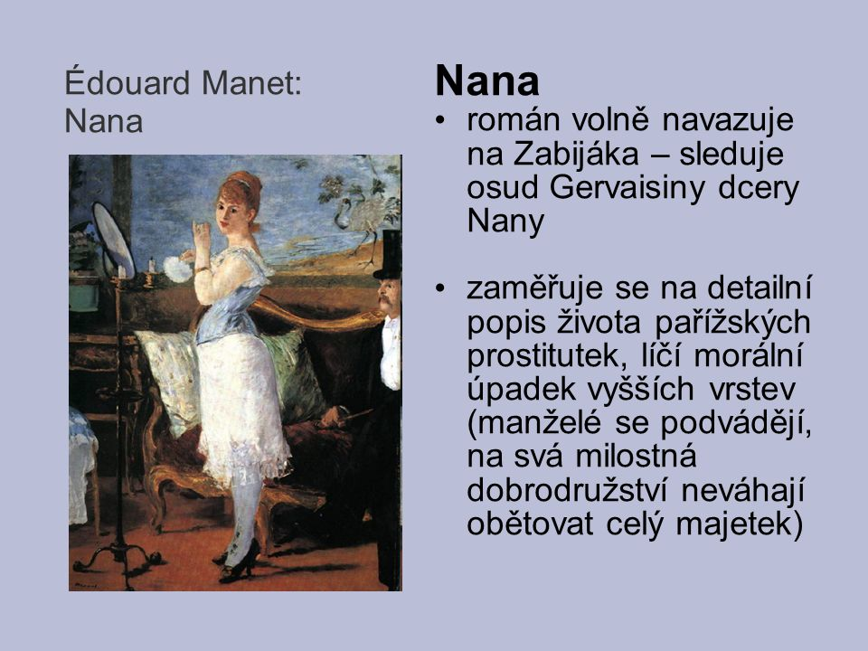 Nana Édouard Manet: Nana