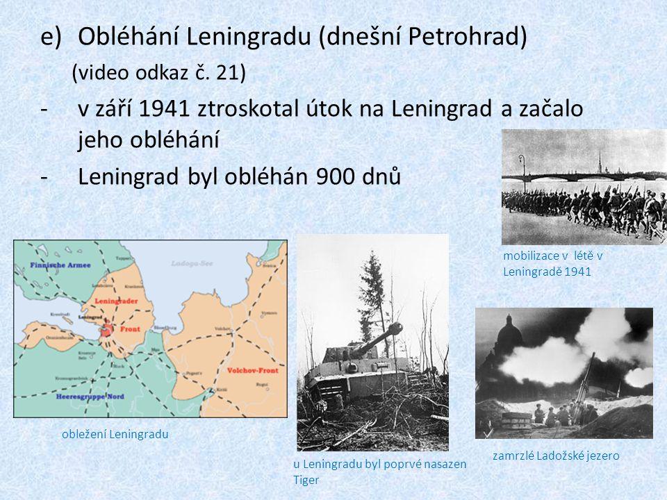 Obléhání Leningradu (dnešní Petrohrad)