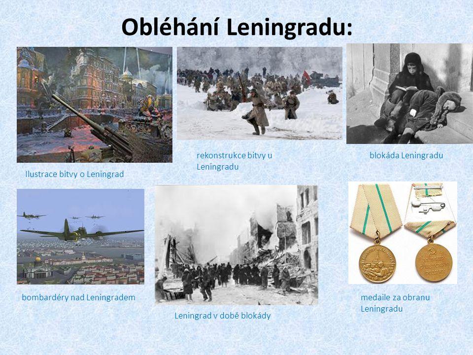 Obléhání Leningradu: rekonstrukce bitvy u Leningradu