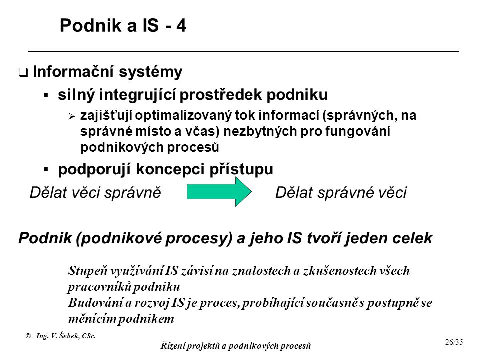 Podnik a IS - 4 Informační systémy