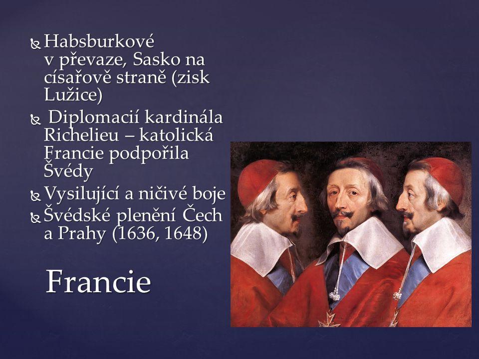 Francie Habsburkové v převaze, Sasko na císařově straně (zisk Lužice)