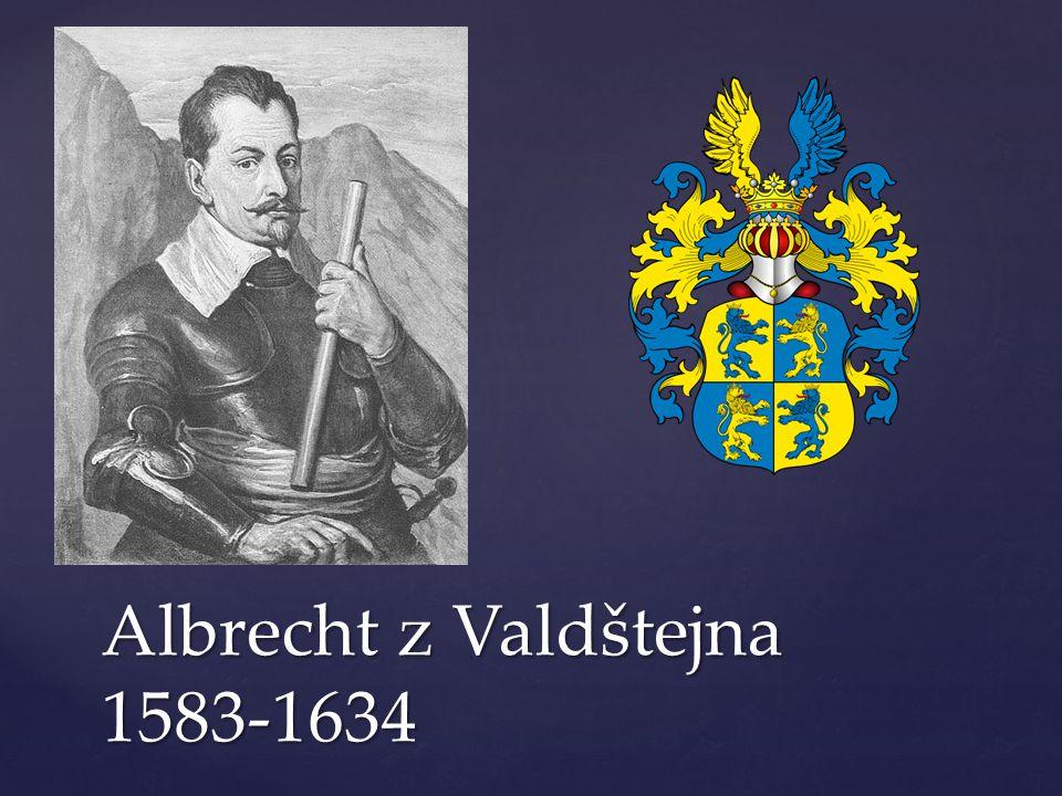 Albrecht z Valdštejna 1583-1634