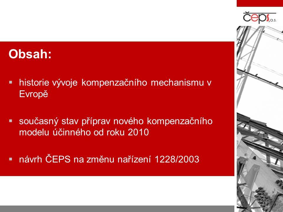 Obsah: historie vývoje kompenzačního mechanismu v Evropě