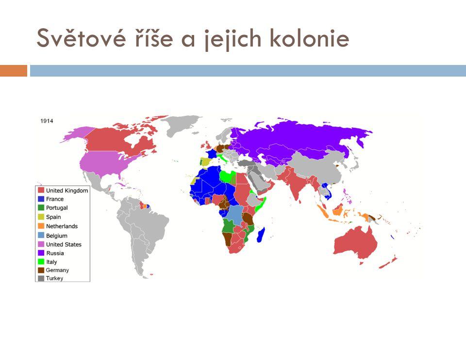 Světové říše a jejich kolonie