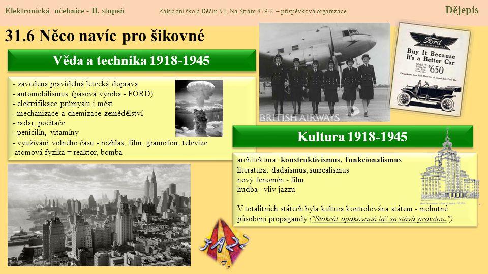 31.6 Něco navíc pro šikovné Věda a technika 1918-1945