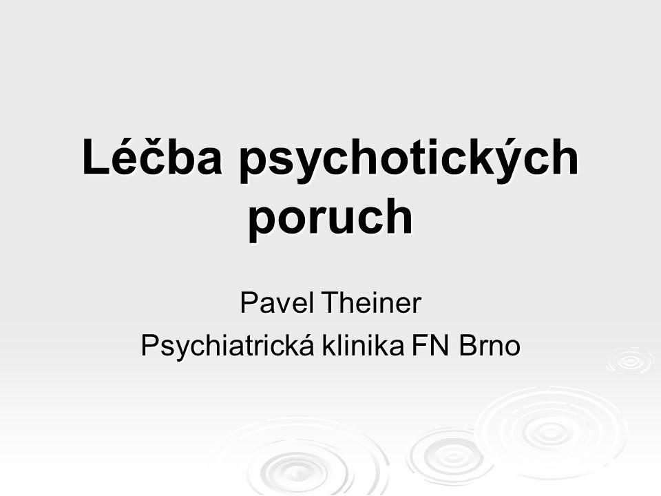 Léčba psychotických poruch