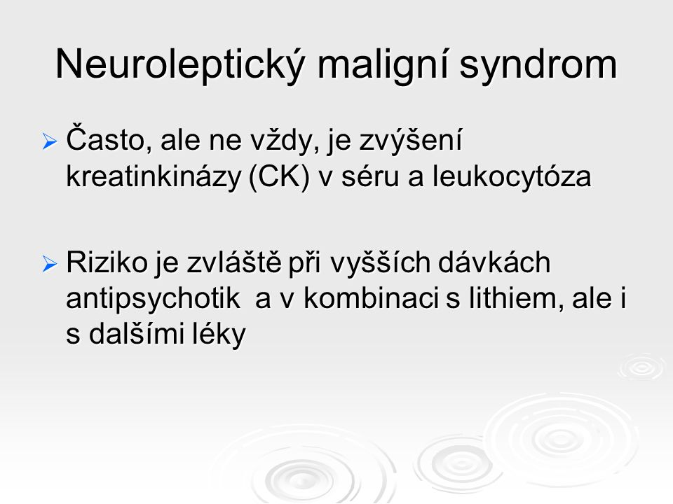 Neuroleptický maligní syndrom