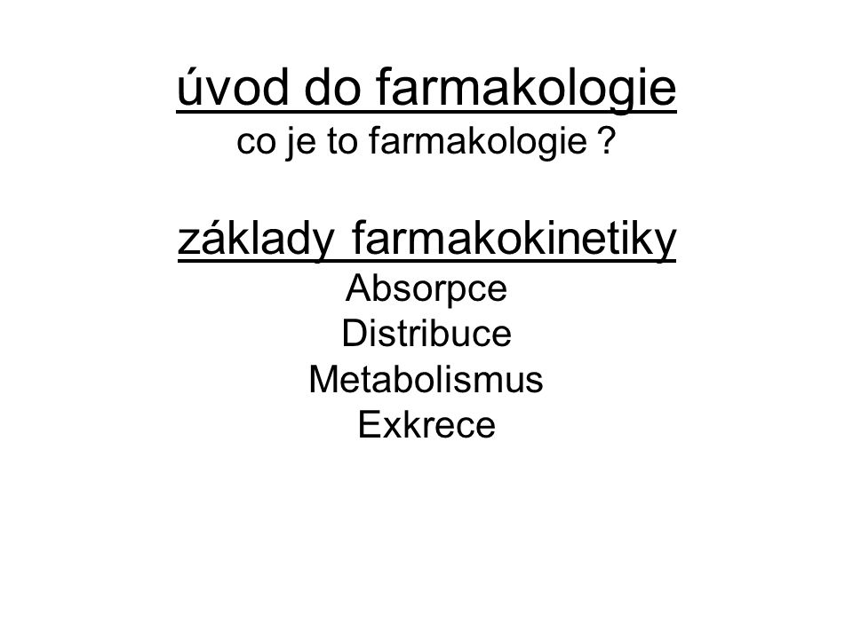 úvod do farmakologie co je to farmakologie