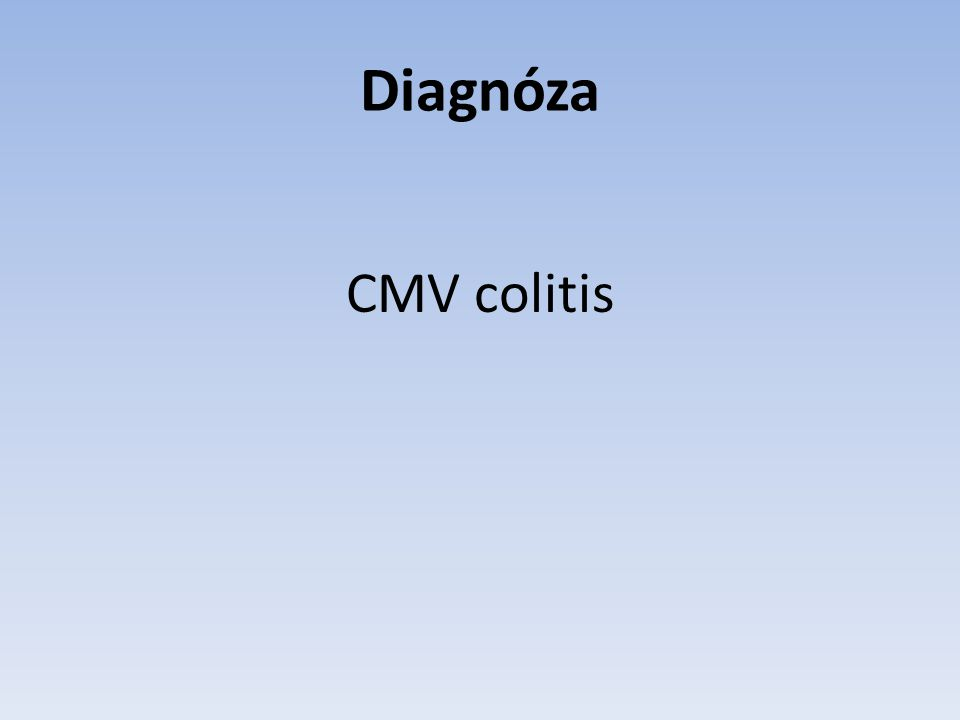 Diagnóza CMV colitis