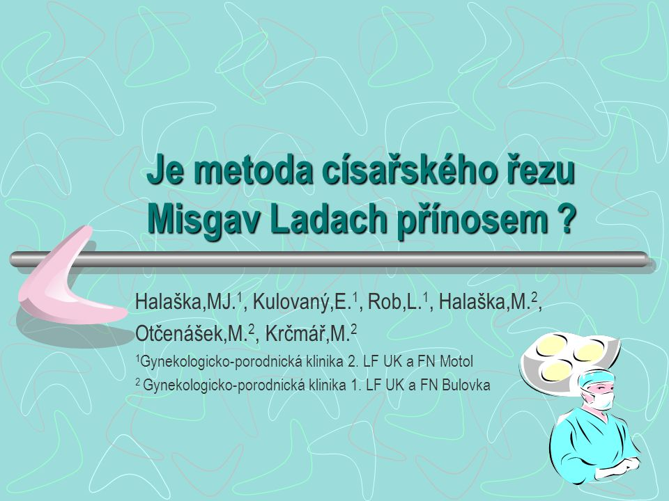 Je metoda císařského řezu Misgav Ladach přínosem
