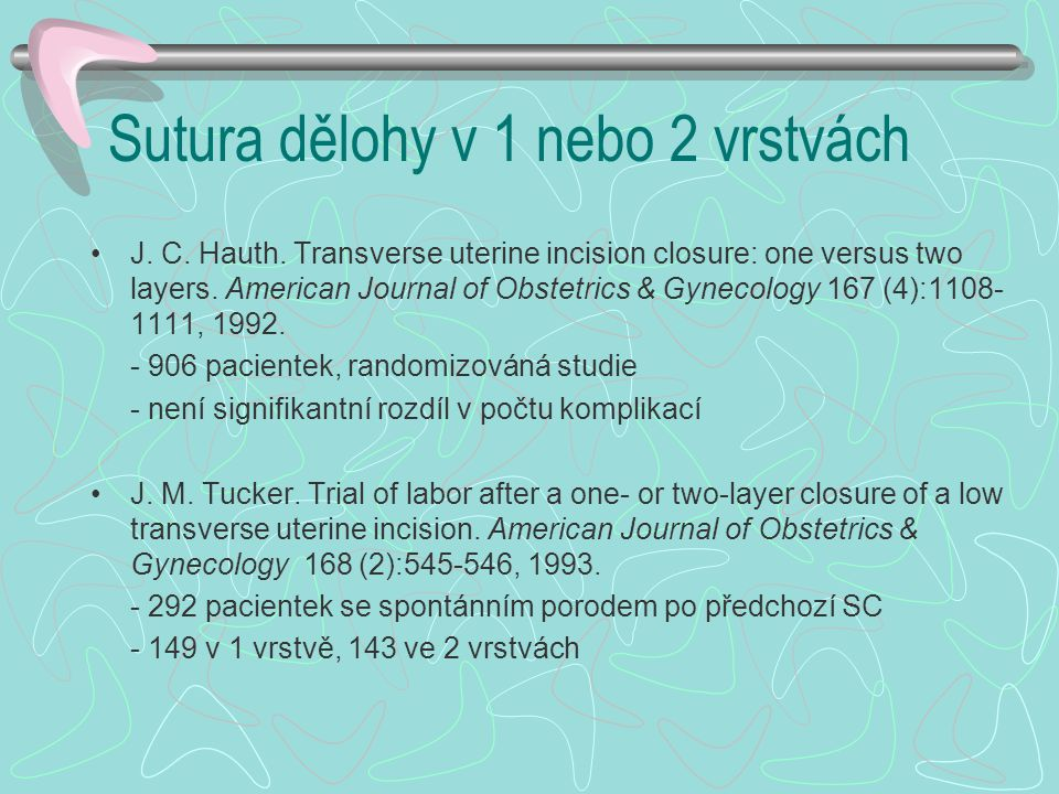 Sutura dělohy v 1 nebo 2 vrstvách