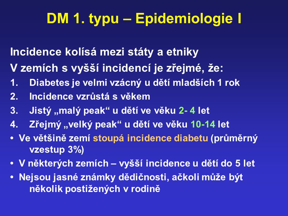 DM 1. typu – Epidemiologie I
