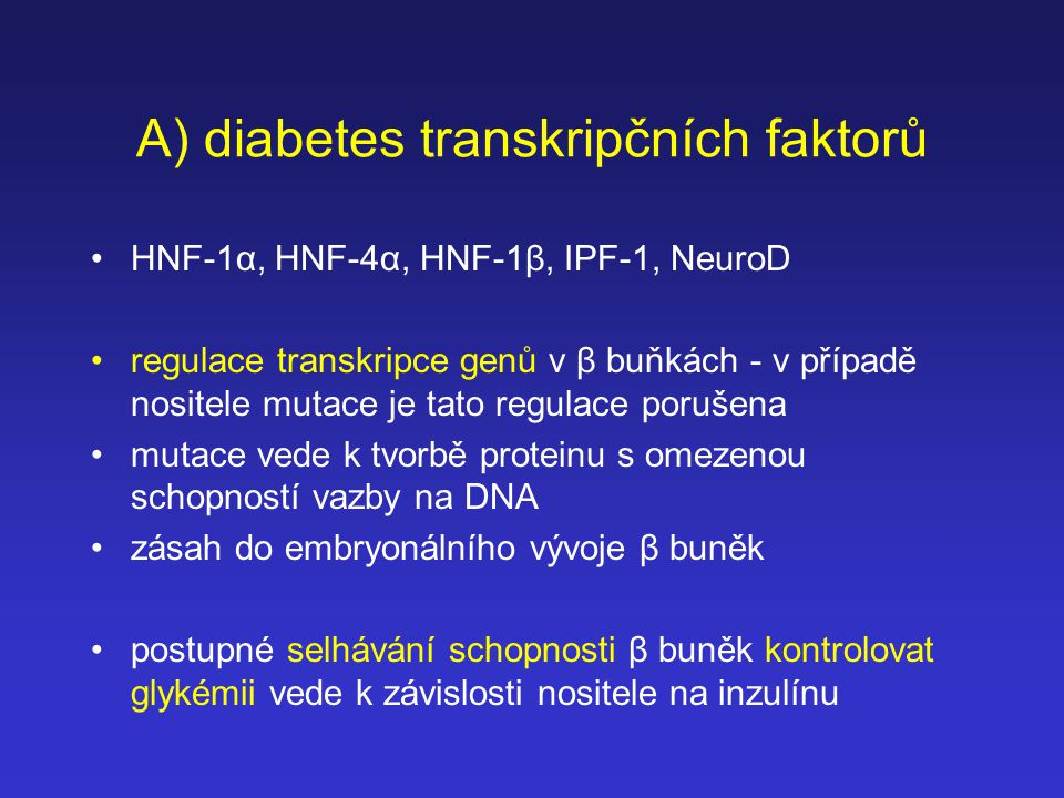 A) diabetes transkripčních faktorů
