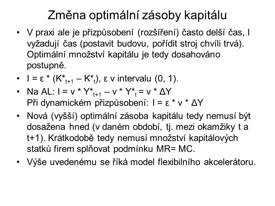Změna optimální zásoby kapitálu
