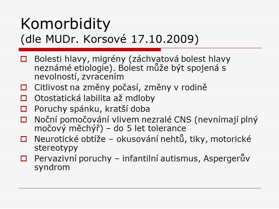 Komorbidity (dle MUDr. Korsové 17.10.2009)