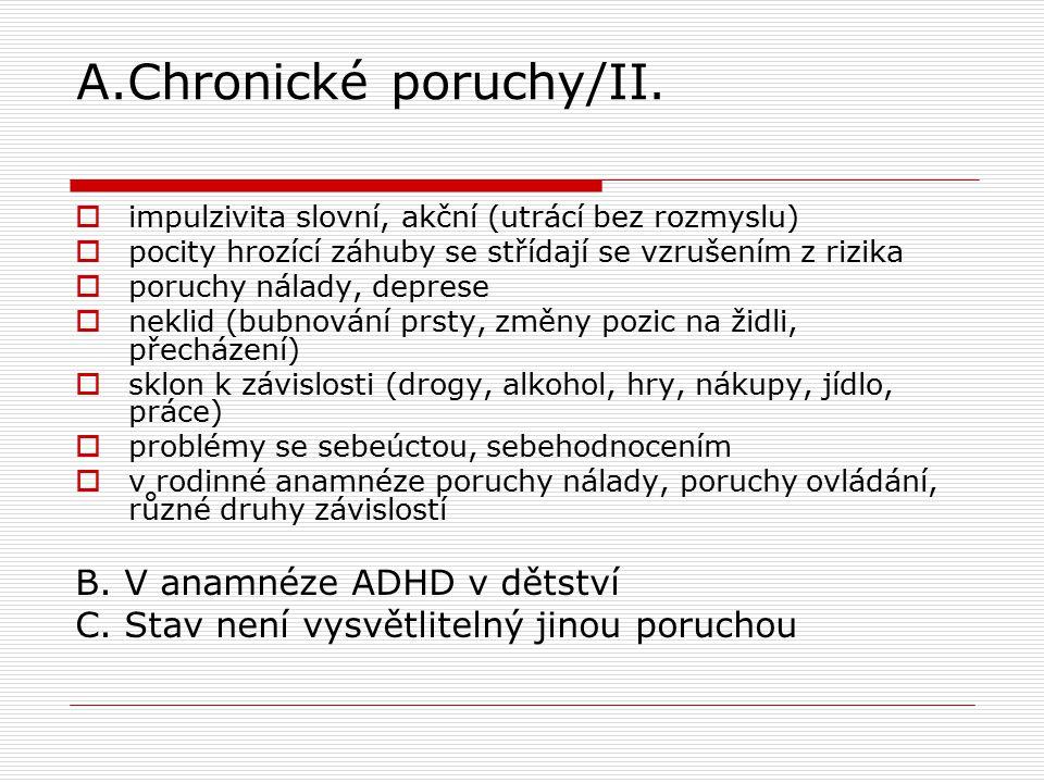 A.Chronické poruchy/II.