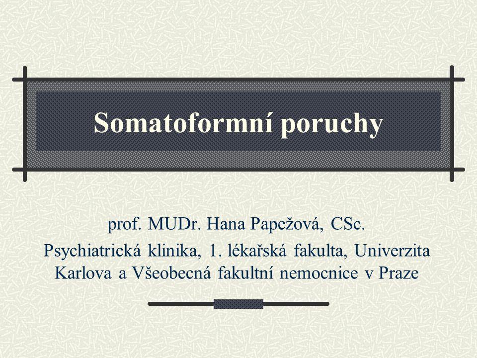 prof. MUDr. Hana Papežová, CSc.
