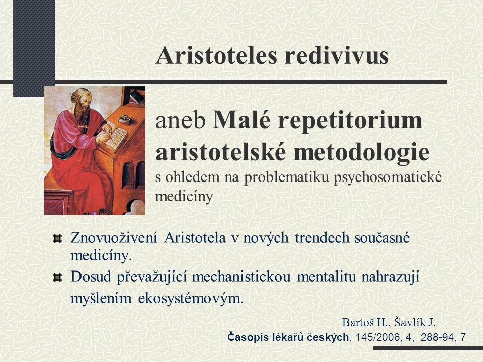 Aristoteles redivivus aneb Malé repetitorium aristotelské metodologie s ohledem na problematiku psychosomatické medicíny