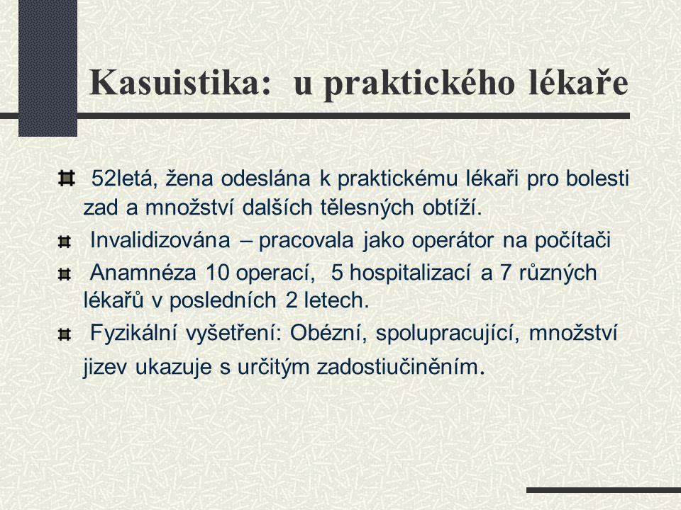 Kasuistika: u praktického lékaře
