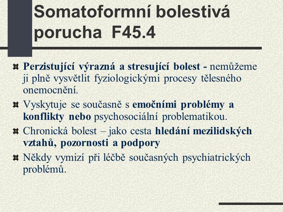 Somatoformní bolestivá porucha F45.4