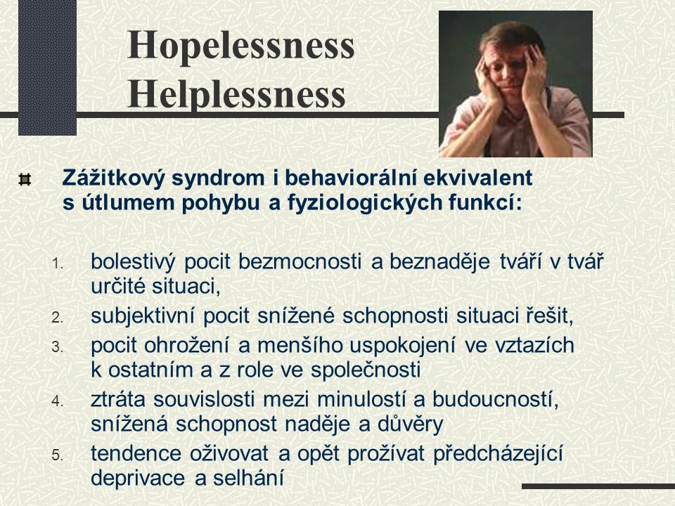 Hopelessness Helplessness