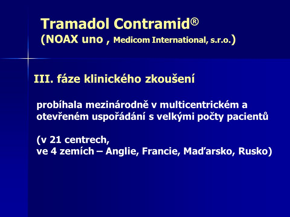 Tramadol Contramid® (NOAX uno , Medicom International, s.r.o.)