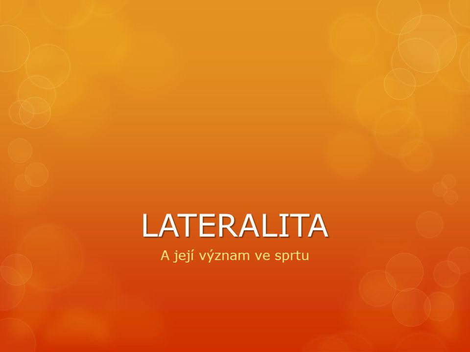LATERALITA A její význam ve sprtu