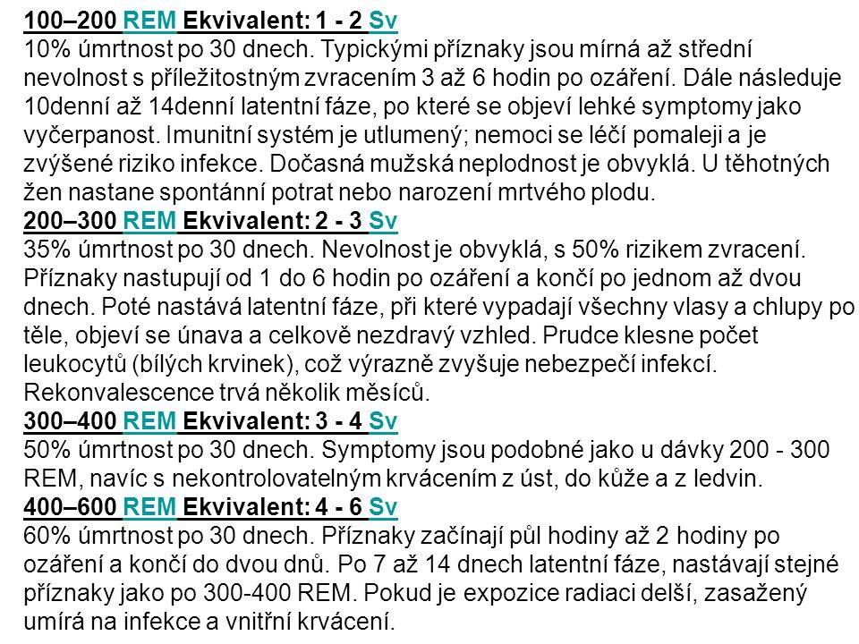 100–200 REM Ekvivalent: 1 - 2 Sv