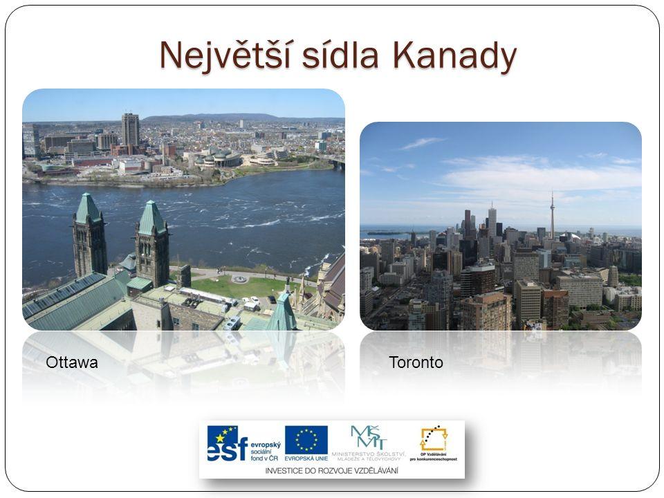 Největší sídla Kanady Ottawa Toronto