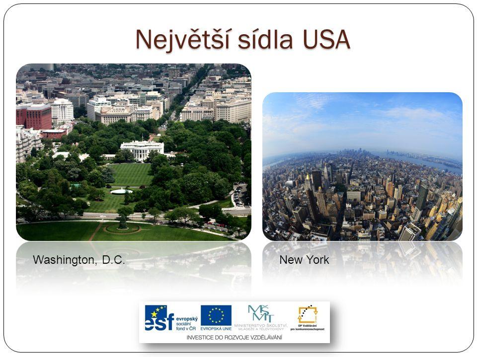 Největší sídla USA Washington, D.C. New York