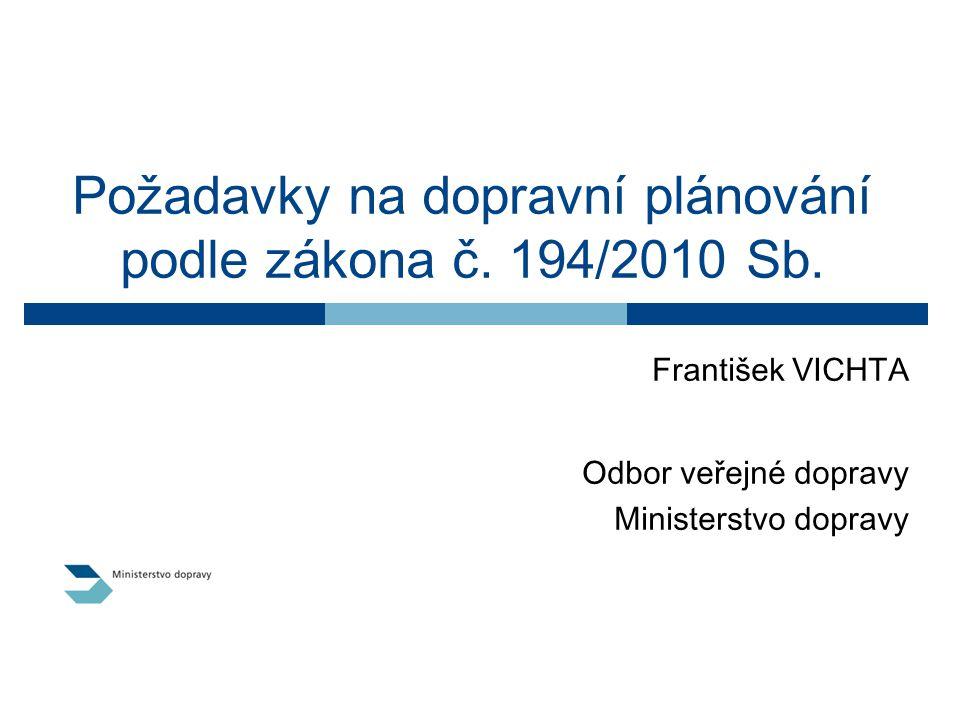 Požadavky na dopravní plánování podle zákona č. 194/2010 Sb.
