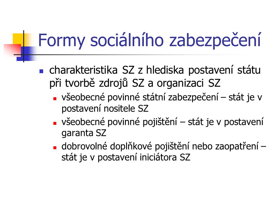 Formy sociálního zabezpečení