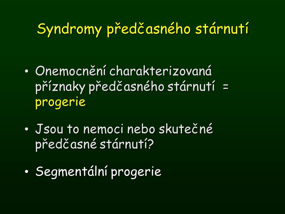 Syndromy předčasného stárnutí