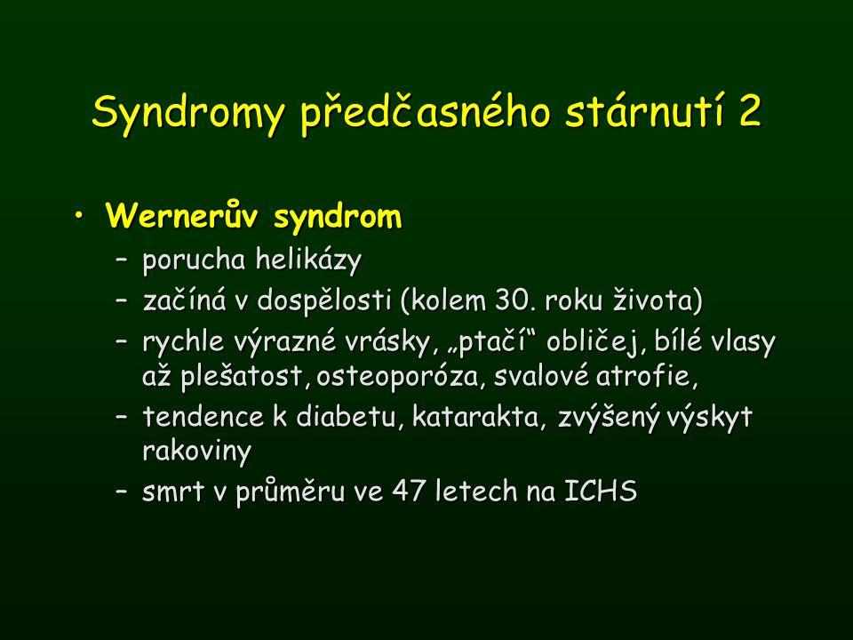 Syndromy předčasného stárnutí 2