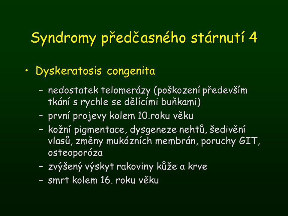 Syndromy předčasného stárnutí 4