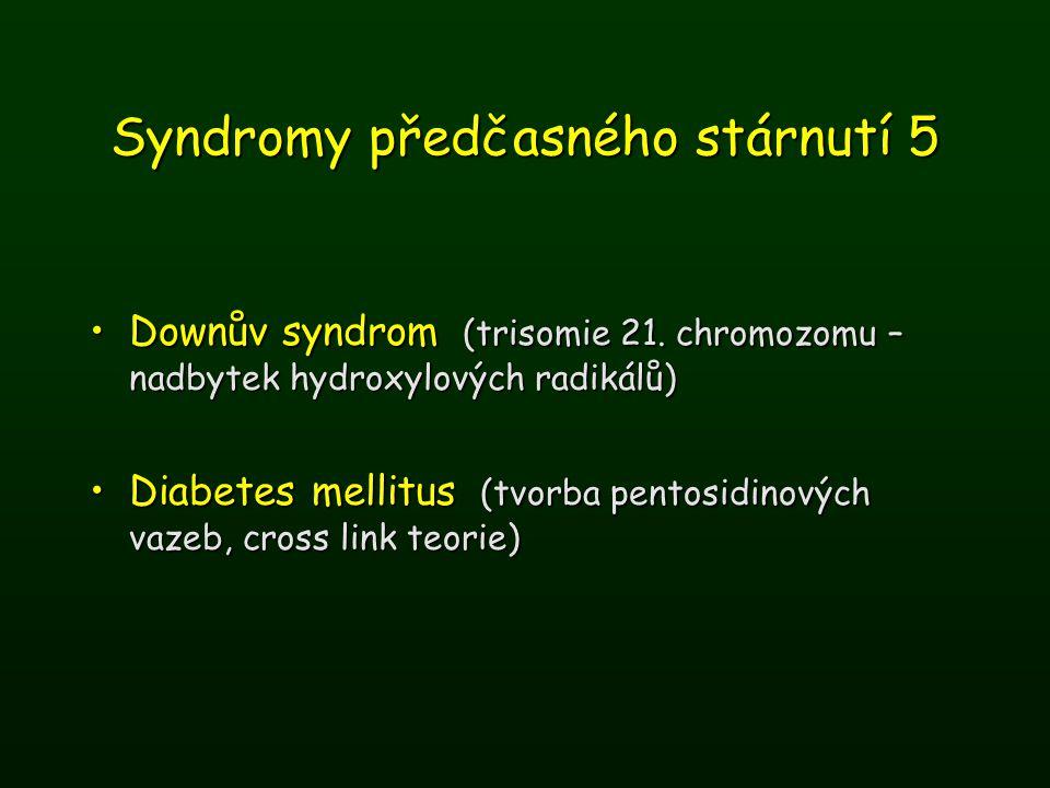 Syndromy předčasného stárnutí 5