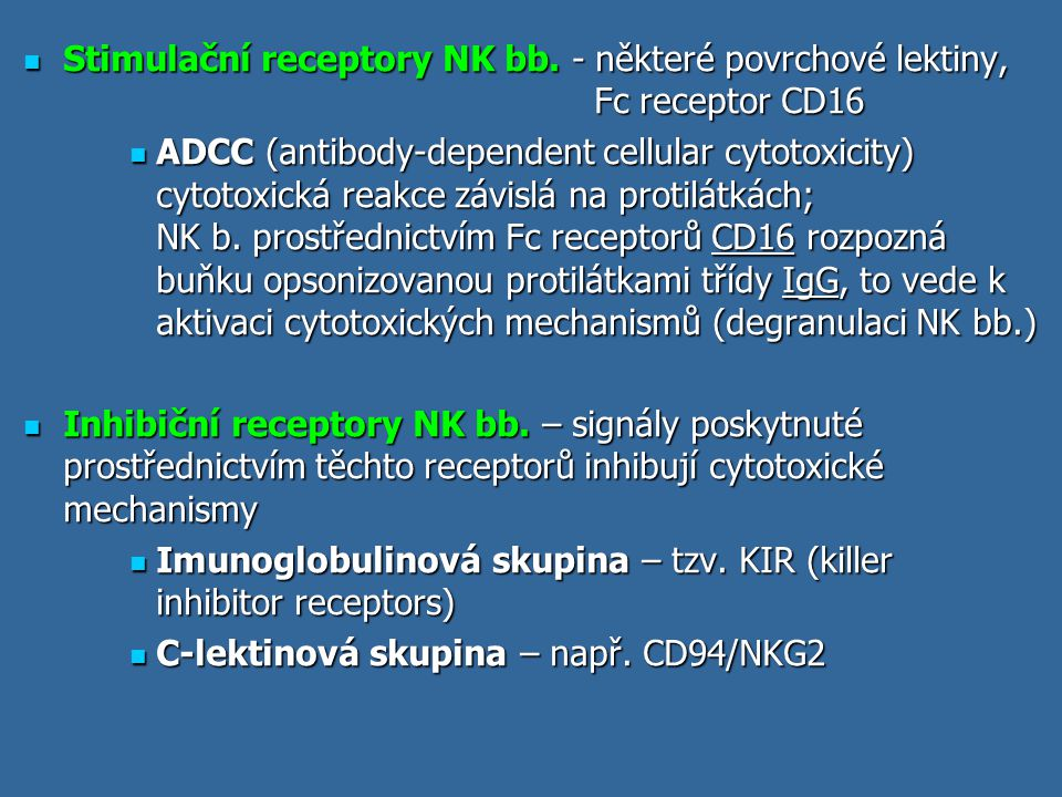 Stimulační receptory NK bb