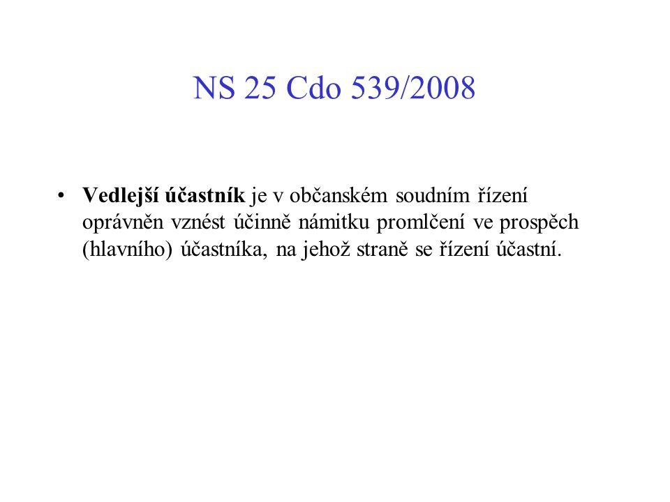 NS 25 Cdo 539/2008