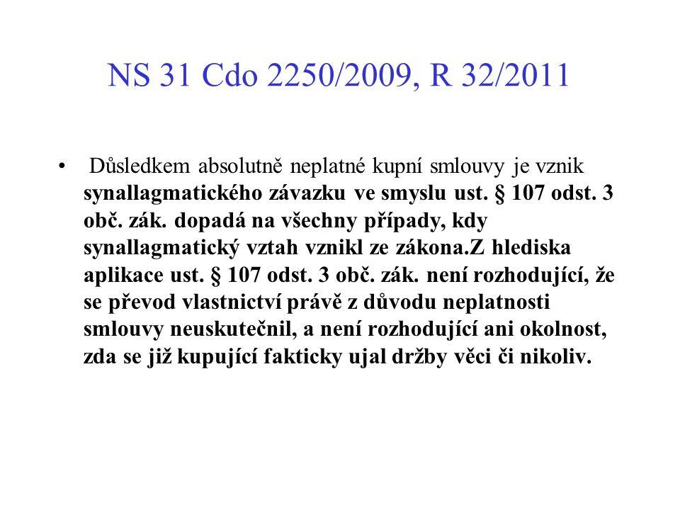 NS 31 Cdo 2250/2009, R 32/2011