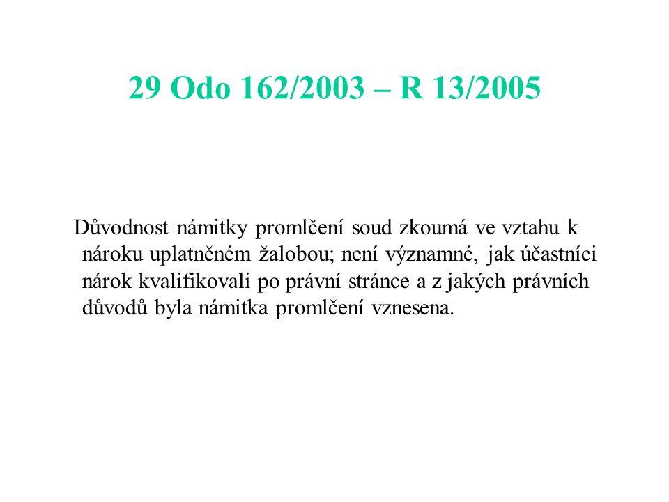 29 Odo 162/2003 – R 13/2005