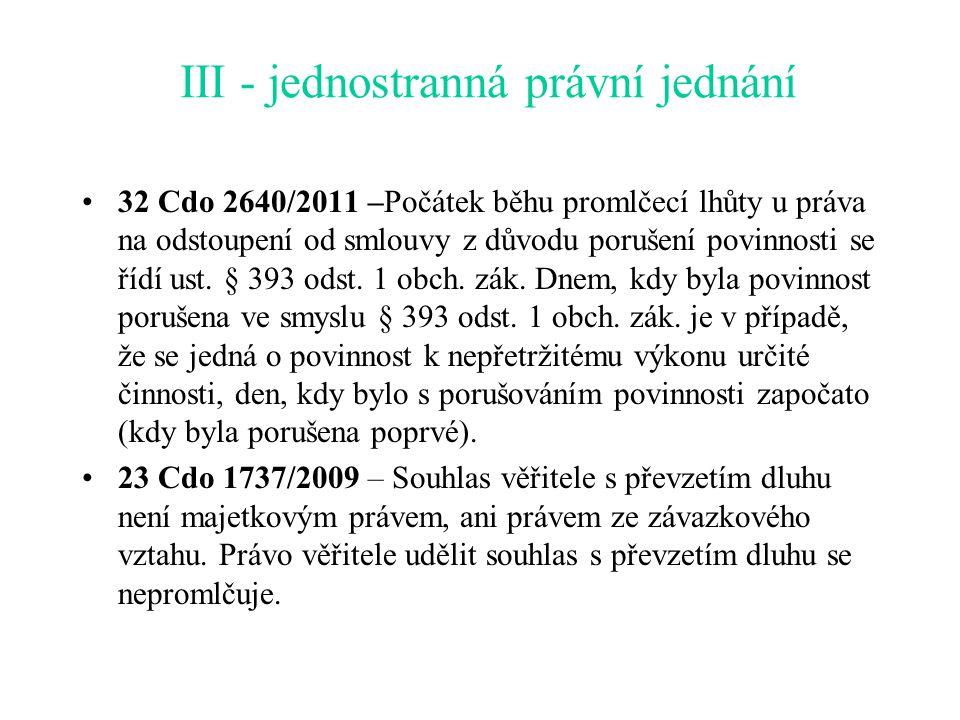 III - jednostranná právní jednání