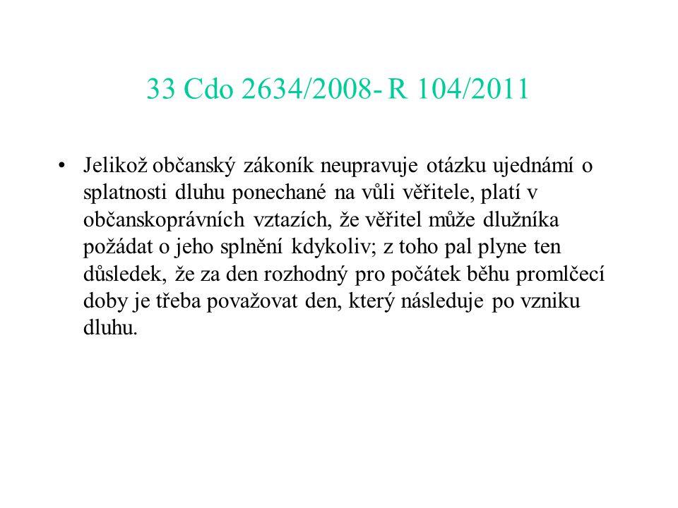 33 Cdo 2634/2008- R 104/2011