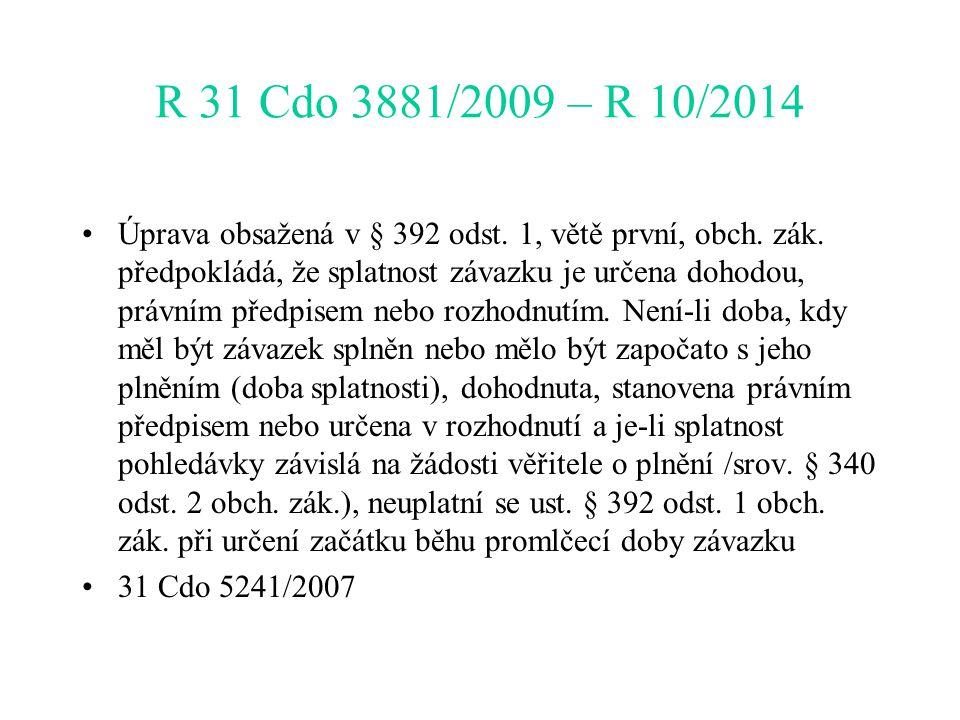 R 31 Cdo 3881/2009 – R 10/2014