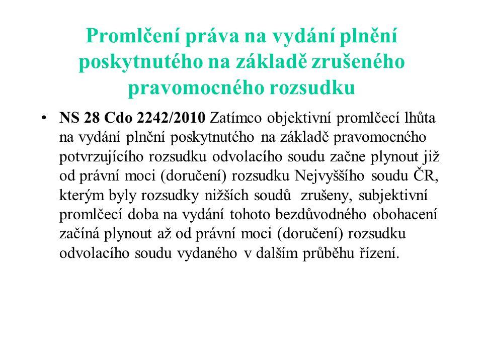 Promlčení práva na vydání plnění poskytnutého na základě zrušeného pravomocného rozsudku